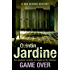 Game Over (Bob Skinner series, Book 27): A gritty Edinburgh mystery full of murder and intrigue (Skinner 27)