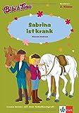 Bibi & Tina - Sabrina ist krank: Lesen lernen - 2. Klasse ab 7 Jahren (A5 Lese-Heft) (Lesen lernen mit Bibi und Tina)