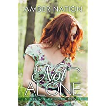 Not Alone (Brown County Book 1) (English Edition)