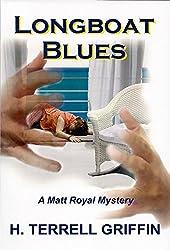 Longboat Blues (Matt Royal Mysteries Book 1)