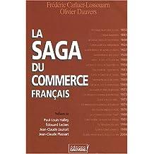 La saga du commerce français