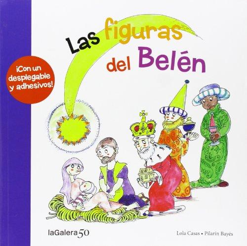 Las Figuras Del Belén (Tradiciones) por Lola Casas