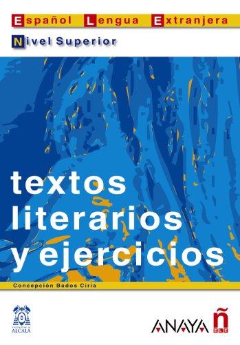 Nuevo Sueña: Textos literarios y ejercicios. Nivel Superior (Material Complementario - Practica - Textos Literarios Y Elercicios - Nivel Superior)