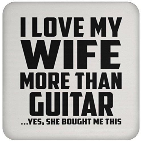Designsify Mann Untersetzer, ich liebe meine Frau mehr als Gitarre. Ja, Sie mir dieser gekauft–Untersetzer, Untersetzer, beste Geschenk für Ehemann, ihn, Männer, Mann aus Frau, Herren, Lover