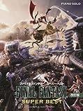 Final Fantasy Super Best Piano Solo Sheet Music (I - XIII) by Nobuo Uematsu, Masashi Hamauzu (2010) Sheet music
