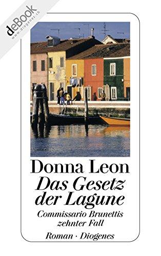 Das Gesetz der Lagune: Commissario Brunettis zehnter Fall (German Edition)