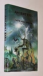 ANCIENT EYES [Gebundene Ausgabe] by David Niall Wilson