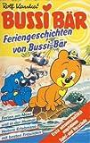 Feriengeschichten von Bussi-Bär