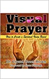 Visual Prayer: How to Create a Spiritual Vision Board