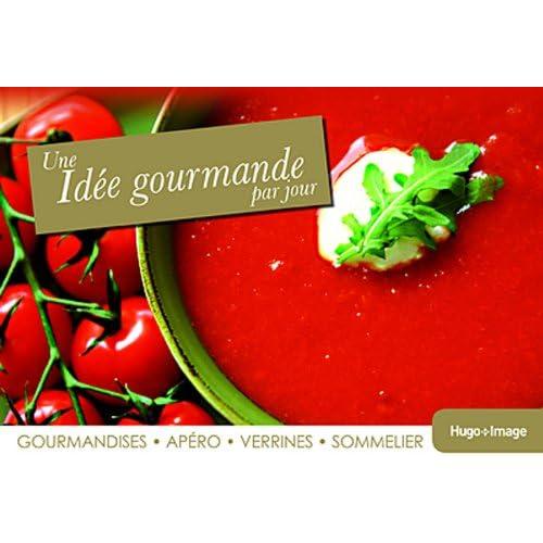 IDEE GOURMANDE PAR JOUR 2013