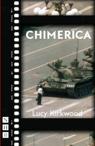 Chimerica by Lucy Kirkwood (2013-08-27)