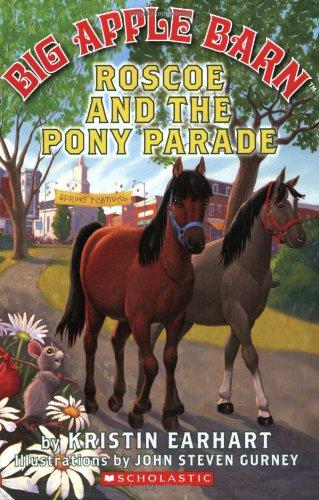 Roscoe and the Pony Parade (Big Apple Barn)