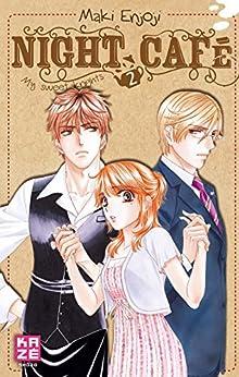 Night Café - Tome 2: My Sweet Knights par [Enjoji, Maki]