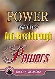 Power Against Anti-Breakthrough Powers