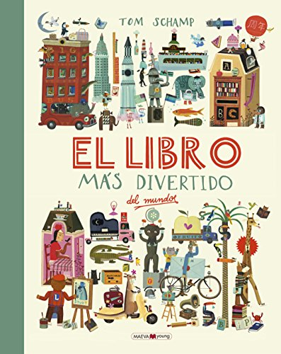 El libro más divertido del mundo (Álbumes ilustrados)