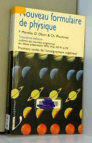 NOUVEAU FORMULAIRE DE PHYSIQUE. 3ème édition