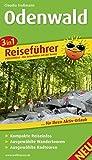 Odenwald: 3in1-Reiseführer für Ihren Aktiv-Urlaub, kompakte Reiseinfos, ausgewählte Rad- und Wandertouren inkl - exakter Karten im idealen Maßstab (Reiseführer / RF) - Claudia Troßmann