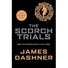 The Maze Runner : Book 2, The Scorch Trials