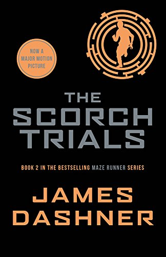 The Maze Runner 2. The Scorch Trials (Maze Runner Series, Band 2)
