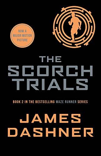 The Scorch Trials: 2/3 (Maze Runner Series) par James Dashner