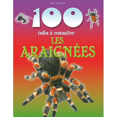 LES ARAIGNEES 100 INFOS A CONNAITRE par XXX