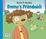 Emma's Friendwich (Stuart J. Murphy's I See I Learn)