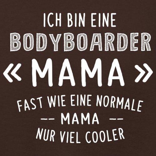 Ich bin eine Bodyboarder Mama - Damen T-Shirt - 14 Farben Dunkles Schokobraun