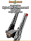 Review: Lego Star Wars Kylo Ren's Command Shuttle Polybag Review [OV]