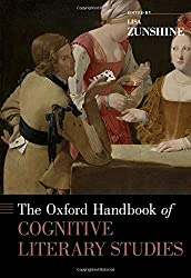 The Oxford Handbook of Cognitive Literary Studies (Oxford Handbooks)