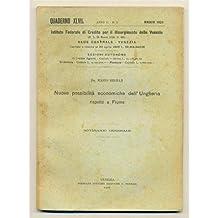 venezia QUADERNO MENSILE 1926 n. 5 Nuove possibilità economiche Ungheria - Fiume