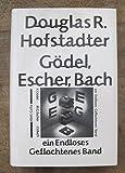 Douglas R. Hofstadter: Gödel, Escher, Bach - Ein endlos geflochtenes Band