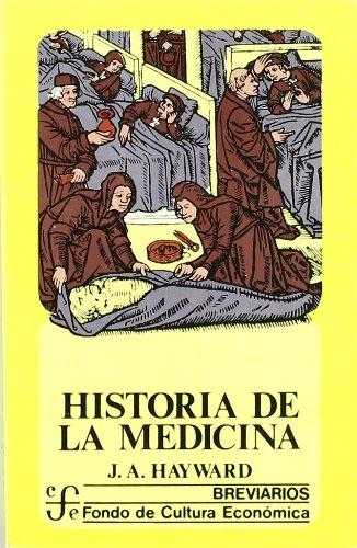 Descargar Libro Historia de la medicina (Breviarios) de J.A. Hayward