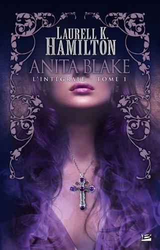 Anita Blake : L'intégrale volume 1 (T1 à T3) par Laurell K. Hamilton