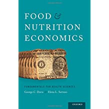 Food and Nutrition Economics: Fundamentals for Health Sciences (Food and Public Health)
