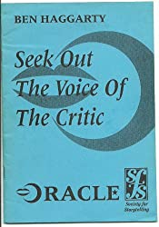 Seek out the voice of the critic (Society for Storytelling oracle series)