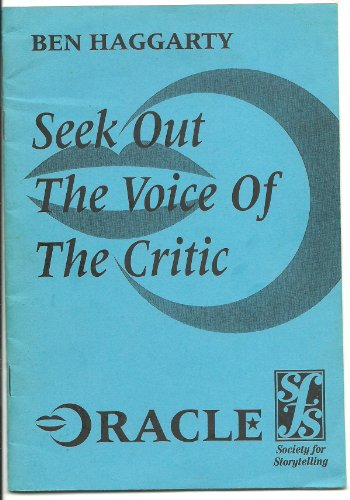 SEEK OUT THE VOICE OF THE CRITIC