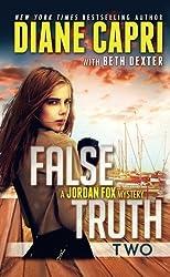 False Truth 2 by Diane Capri (2015-02-18)