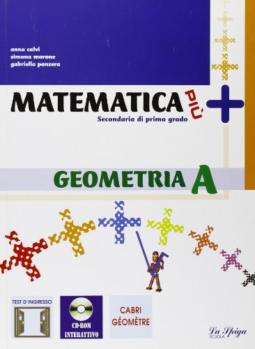 Matematica più. Geometria. Per la Scuola media. Con espansione online