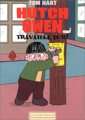 Hutch Owen Travaille Dur ! (Hutch Owen T1)