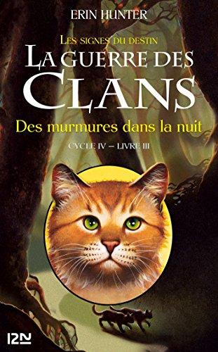 La Guerre Des Clans IV - Tome 3 : Des Murmures Dans La Nuit