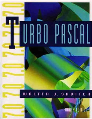 Turbo Pascal, an Introduction to the Art and Science of Programming (The Benjamin/Cummings Series in Structured Programming)