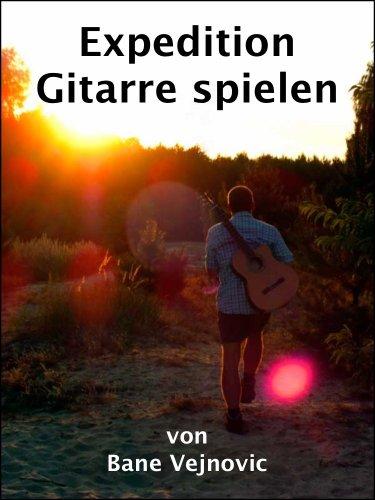 Expedition Gitarre spielen
