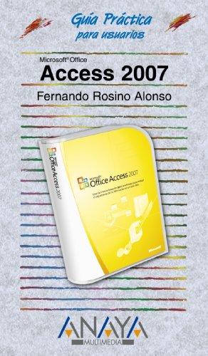 Access 2007 (Guías Prácticas)