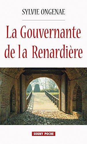 La Gouvernante de la Renardière: Un roman historique poignant (Souny poche t. 123