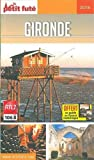 Guide Gironde 2018-2019 Petit Futé