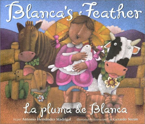 Blanca's Feather: LA Pluma De Blanca par Antonio Hernandez Madrigal