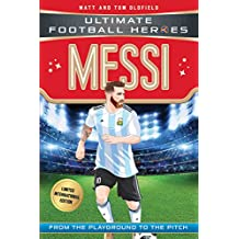 Messi (Ultimate Football Heroes - Limited International Edition) (English Edition)