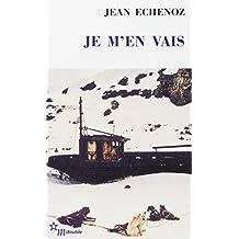 Je m'en vais - Prix Goncourt 1999