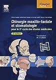 Chirurgie maxillo-faciale et stomatologie: Pour le 2e cycle des études médicales (French Edition)