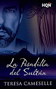 La pesadilla del sultán par Teresa Cameselle